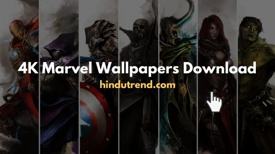Best 4K Marvel Wallpapers HD Download for mobile