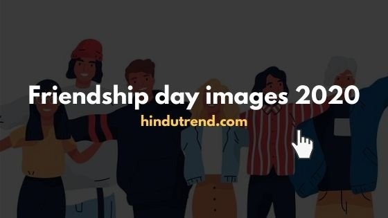 Friendship day images 2020 download for mobile